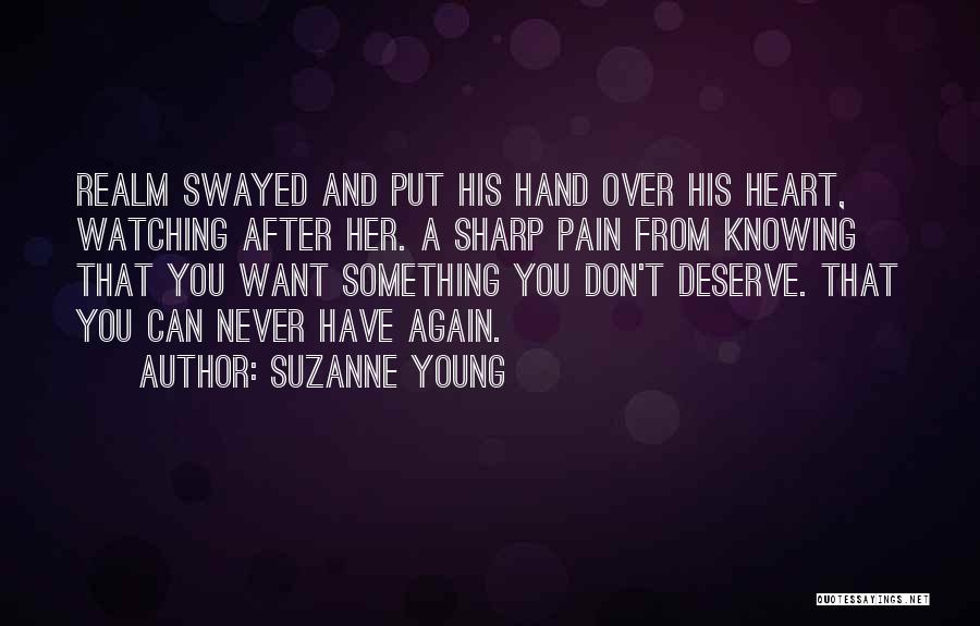 Something You Deserve Quotes By Suzanne Young
