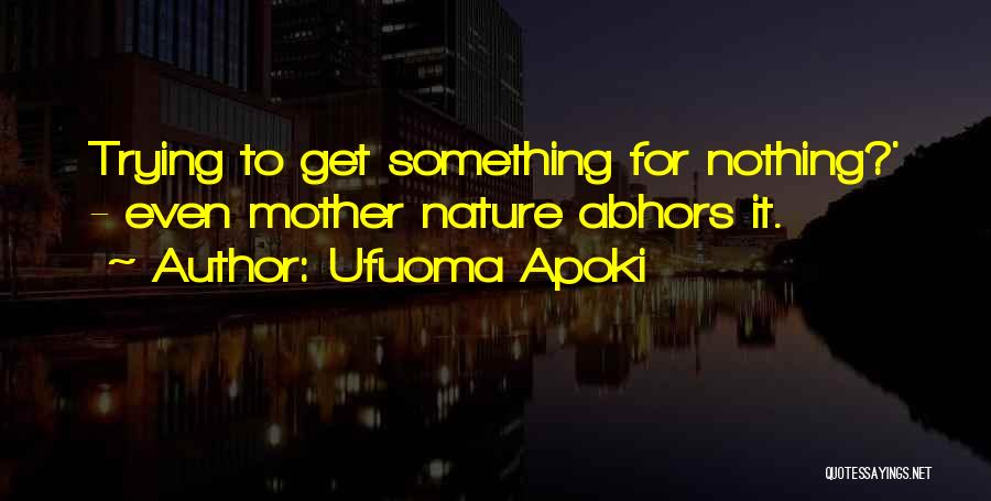 Something You Deserve Quotes By Ufuoma Apoki