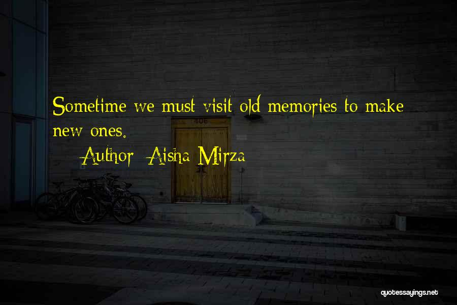 Sometime Life Quotes By Aisha Mirza