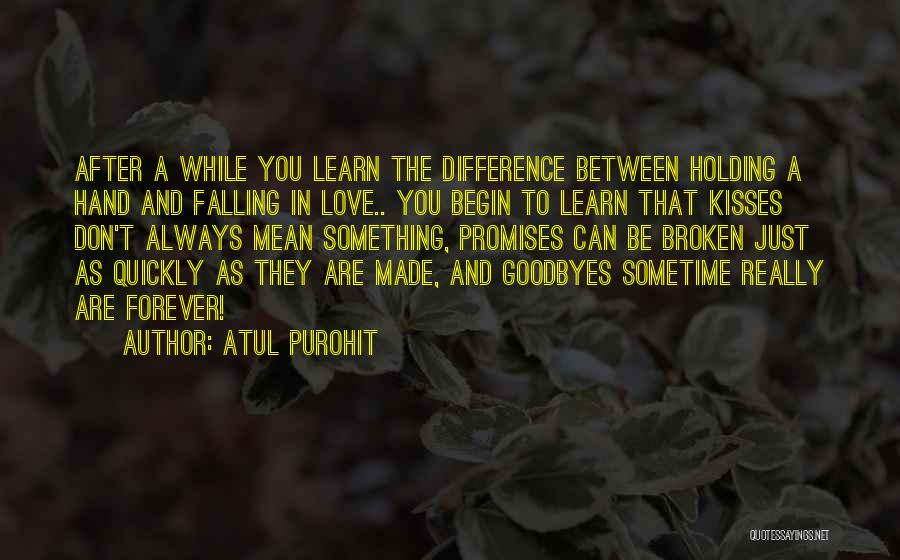 Sometime Life Quotes By Atul Purohit