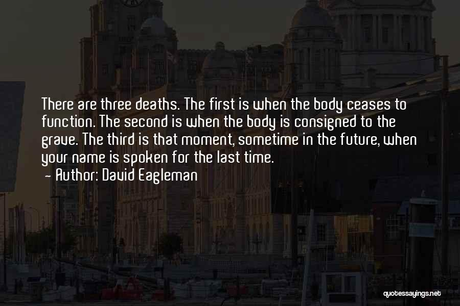 Sometime Life Quotes By David Eagleman