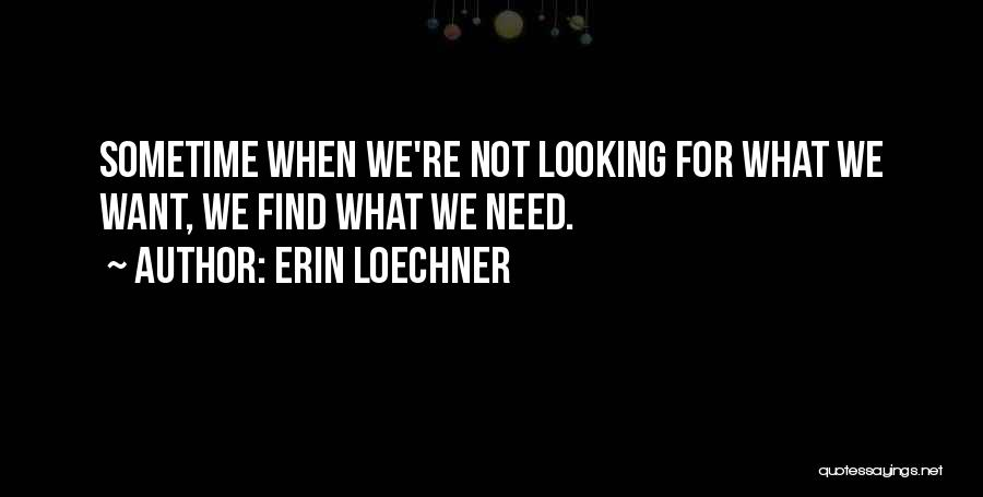 Sometime Life Quotes By Erin Loechner