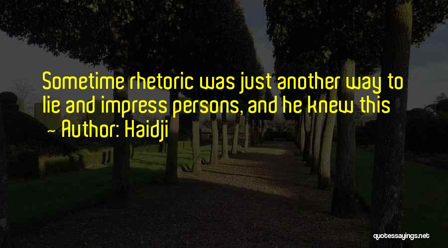 Sometime Life Quotes By Haidji