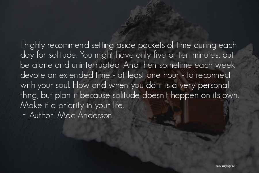 Sometime Life Quotes By Mac Anderson