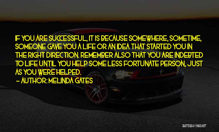 Sometime Life Quotes By Melinda Gates