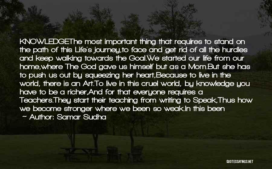 Sometime Life Quotes By Samar Sudha
