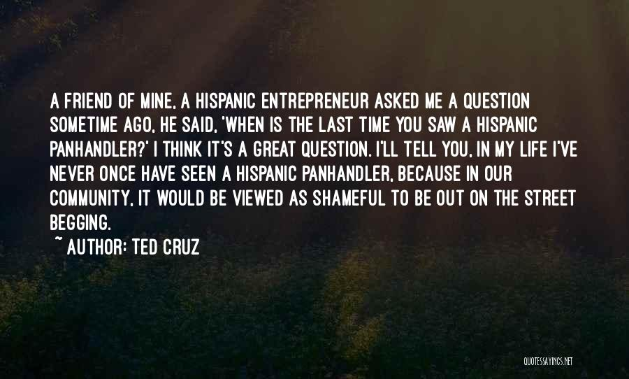 Sometime Life Quotes By Ted Cruz