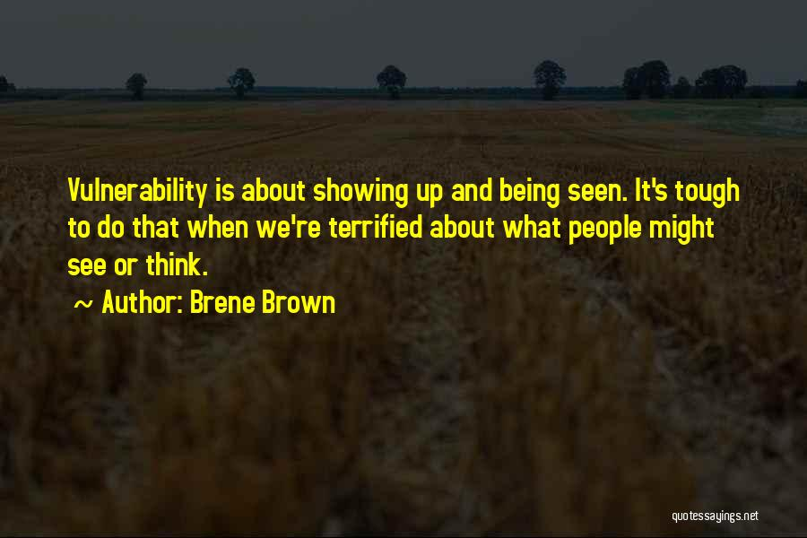 Sometimes Being Tough Quotes By Brene Brown