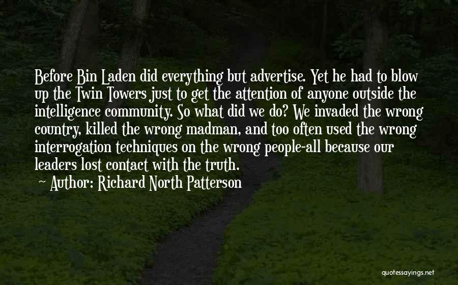 Sometimes Everything Goes Wrong Quotes By Richard North Patterson