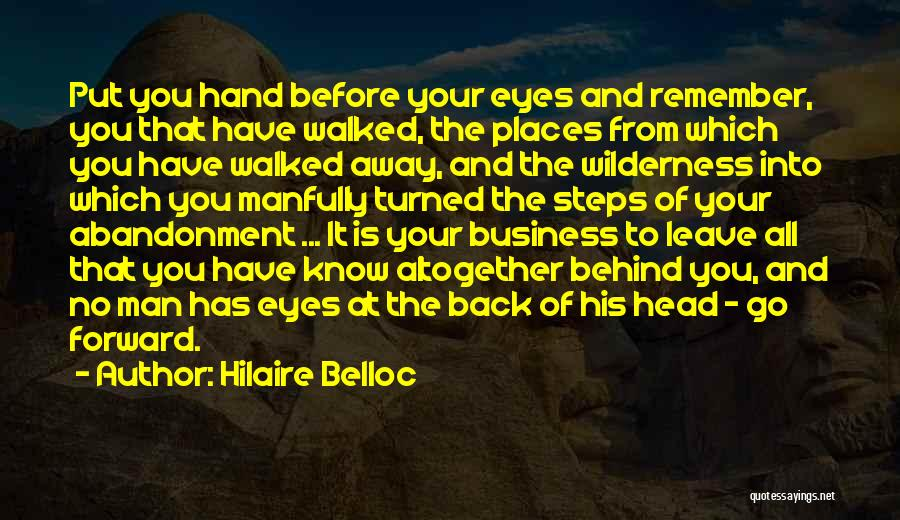 Sometimes I Just Want To Leave Quotes By Hilaire Belloc