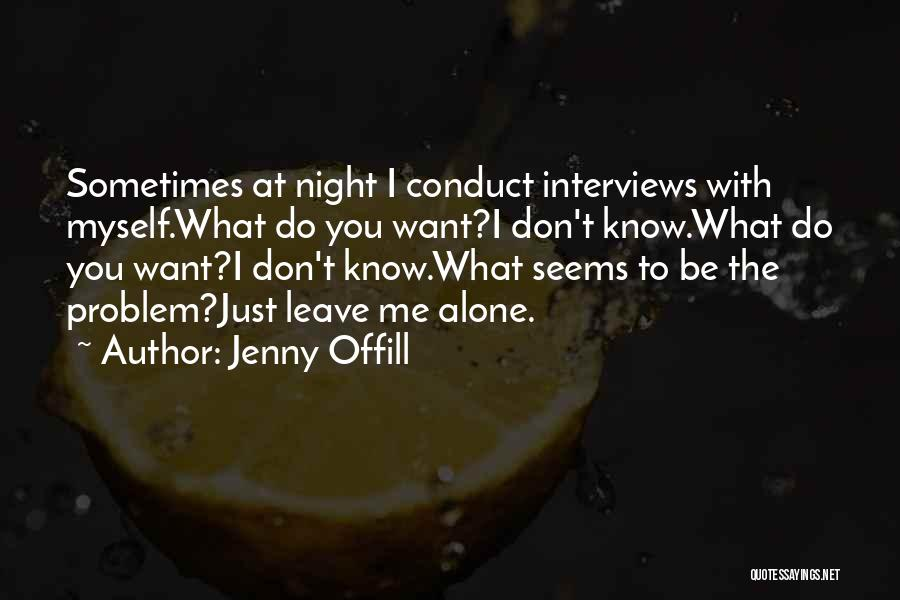Sometimes I Just Want To Leave Quotes By Jenny Offill