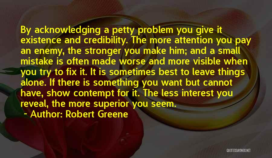 Sometimes I Just Want To Leave Quotes By Robert Greene
