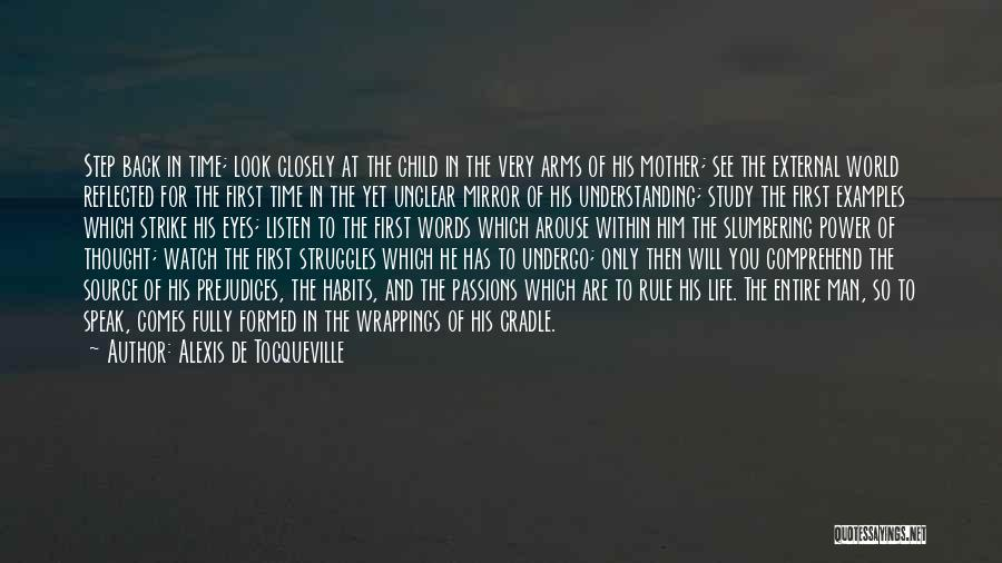 Sometimes I Look In The Mirror Quotes By Alexis De Tocqueville