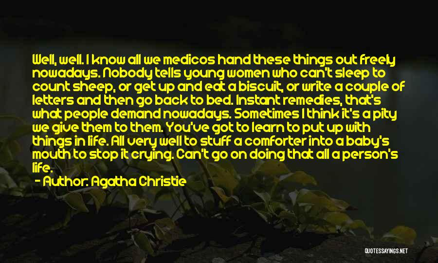 Sometimes I Stop And Think Quotes By Agatha Christie