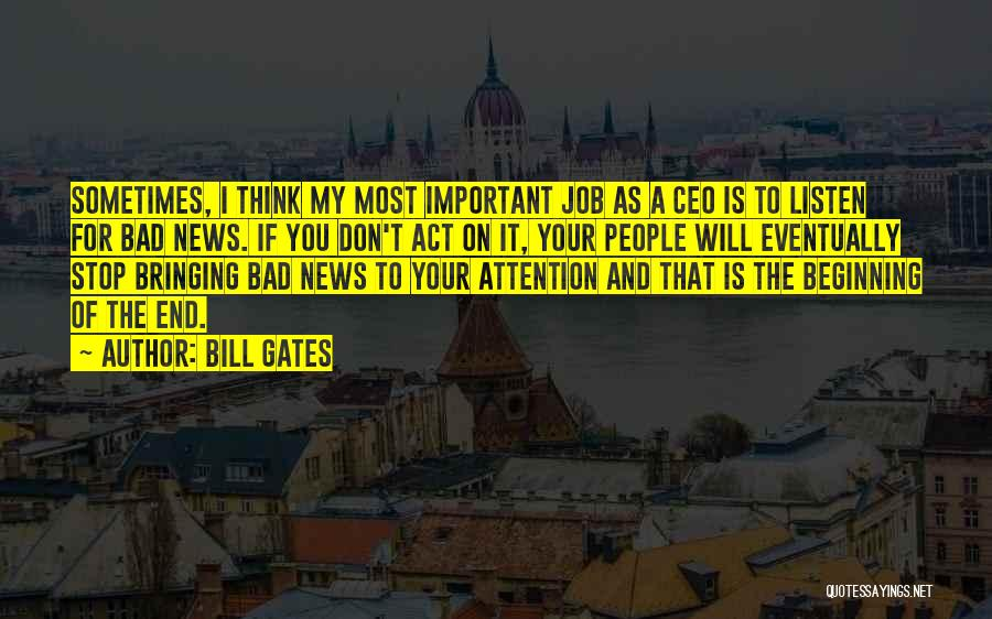 Sometimes I Stop And Think Quotes By Bill Gates