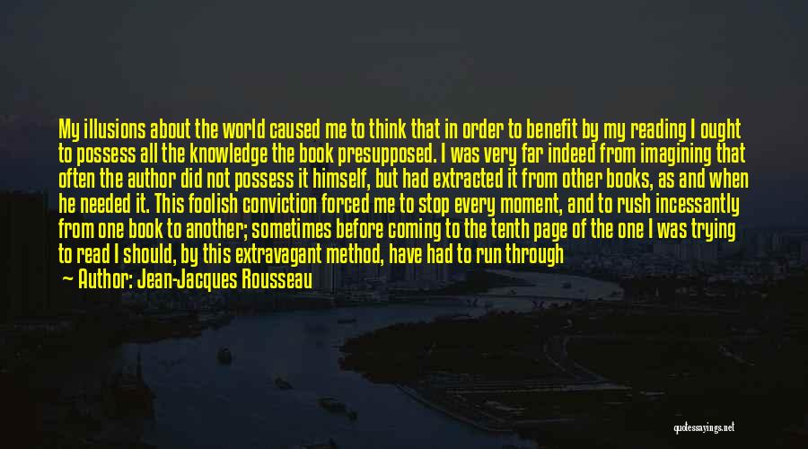 Sometimes I Stop And Think Quotes By Jean-Jacques Rousseau