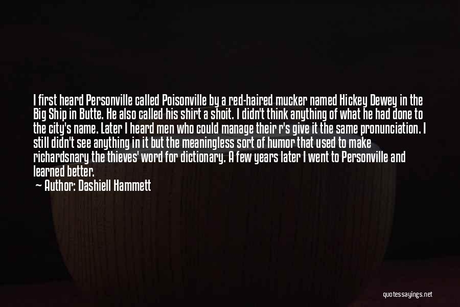 Sometimes It's Better To Give Up Quotes By Dashiell Hammett