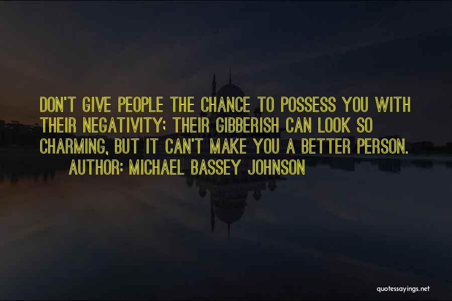 Sometimes It's Better To Give Up Quotes By Michael Bassey Johnson