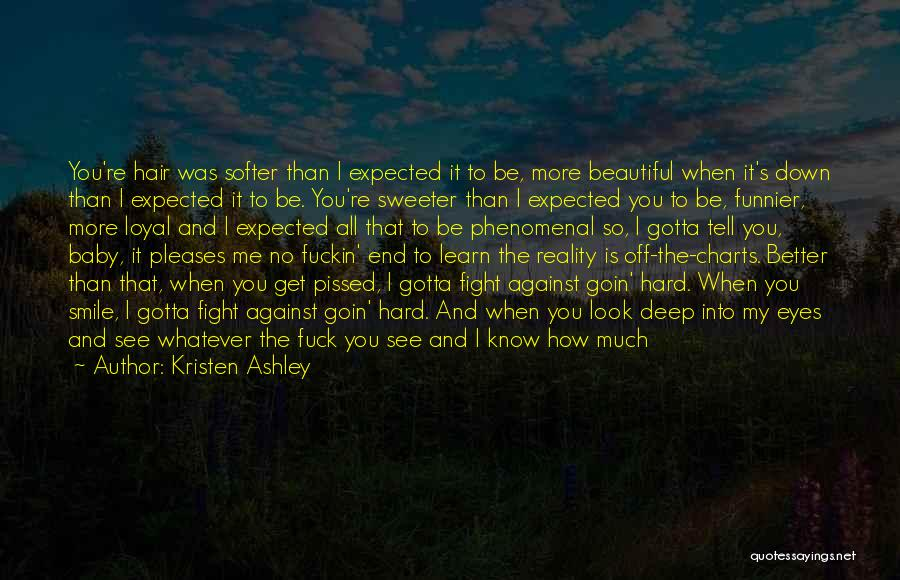 Sometimes It's Hard To Face Reality Quotes By Kristen Ashley