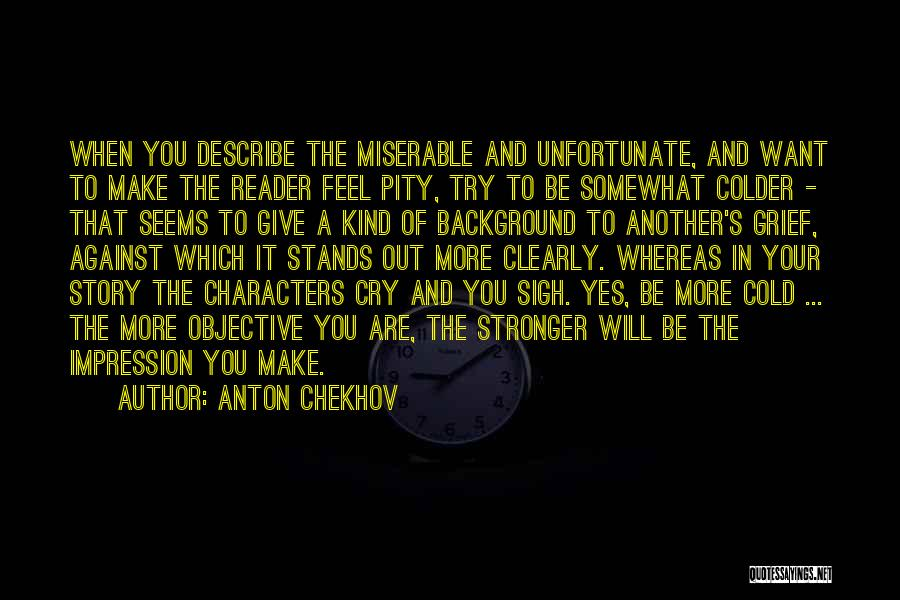 Sometimes It's Ok To Cry Quotes By Anton Chekhov