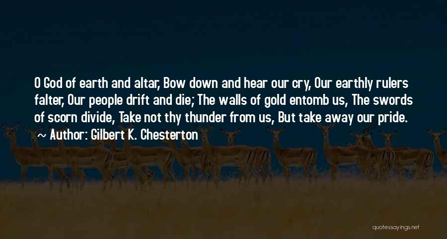 Sometimes It's Ok To Cry Quotes By Gilbert K. Chesterton