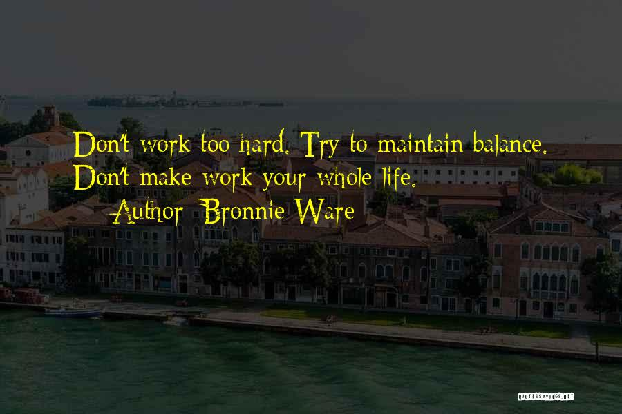 Sometimes Life Gets Hard Quotes By Bronnie Ware