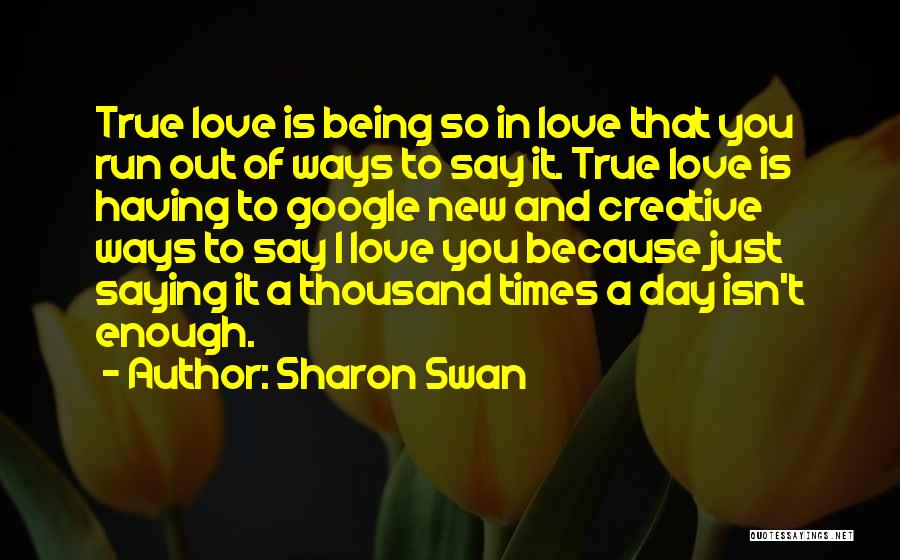 Top 70 Quotes & Sayings About Sometimes Love Isn\'t Enough