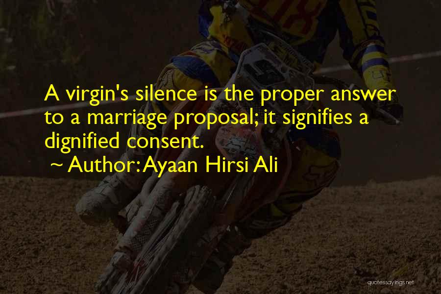 Sometimes Silence Best Answer Quotes By Ayaan Hirsi Ali