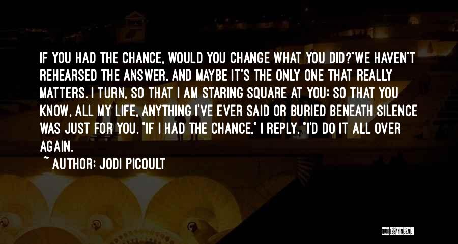 Sometimes Silence Best Answer Quotes By Jodi Picoult