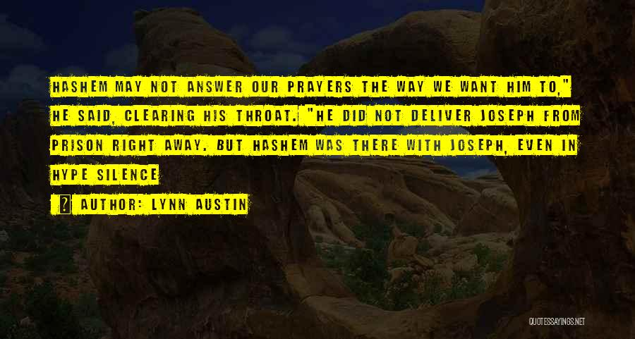 Sometimes Silence Best Answer Quotes By Lynn Austin
