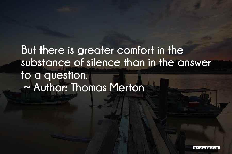 Sometimes Silence Best Answer Quotes By Thomas Merton
