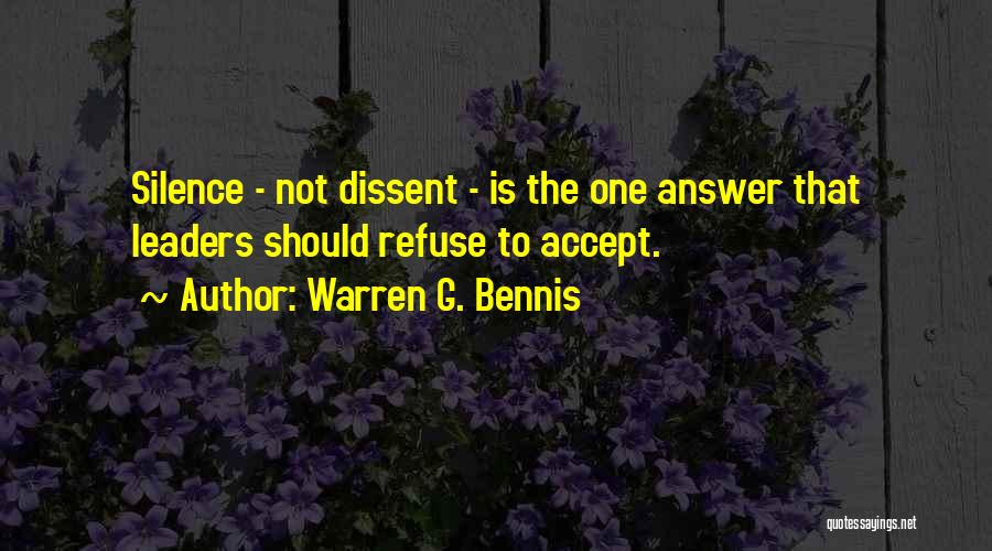 Sometimes Silence Best Answer Quotes By Warren G. Bennis