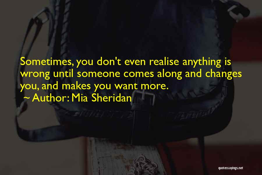 Sometimes Someone Comes Along Quotes By Mia Sheridan