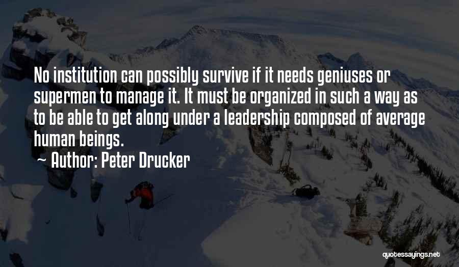 Sometimes Someone Comes Along Quotes By Peter Drucker