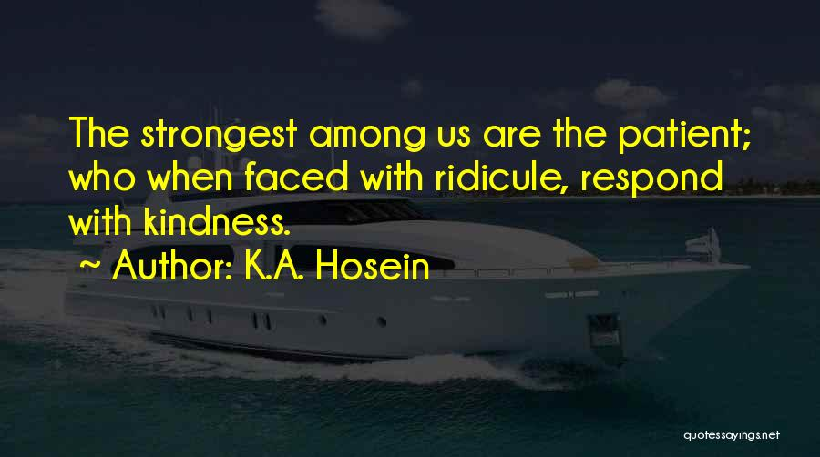 Sometimes The Strongest Among Us Quotes By K.A. Hosein