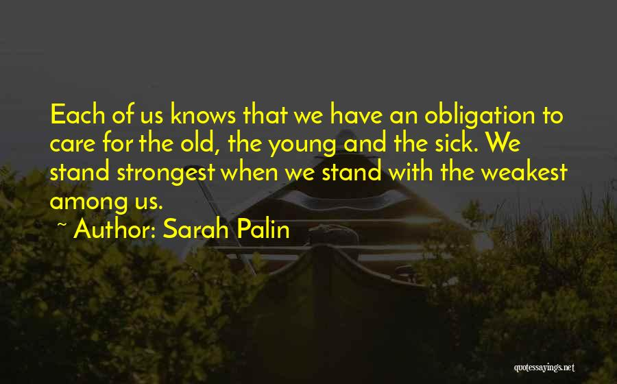 Sometimes The Strongest Among Us Quotes By Sarah Palin