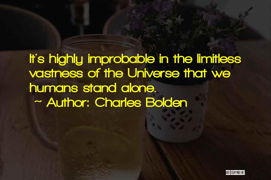 Sometimes We Have To Stand Alone Quotes By Charles Bolden