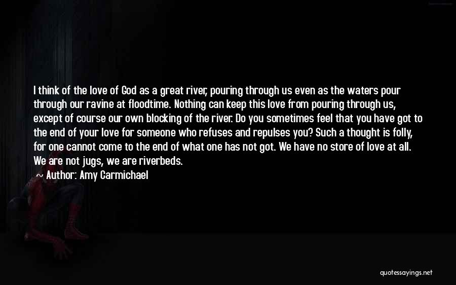 Sometimes What You Think Quotes By Amy Carmichael