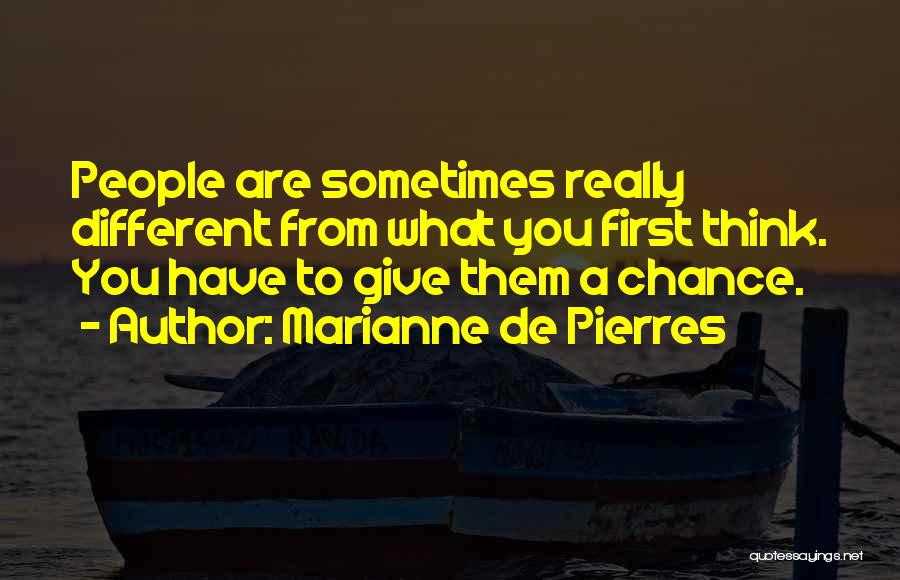 Sometimes What You Think Quotes By Marianne De Pierres