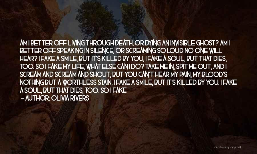 Sometimes What You Think Quotes By Olivia Rivers