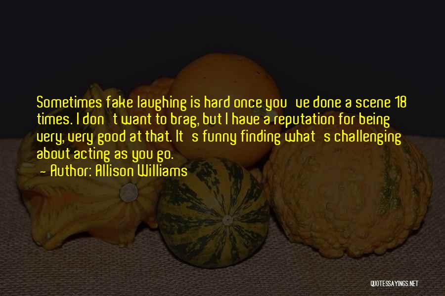 Sometimes What You Want Quotes By Allison Williams