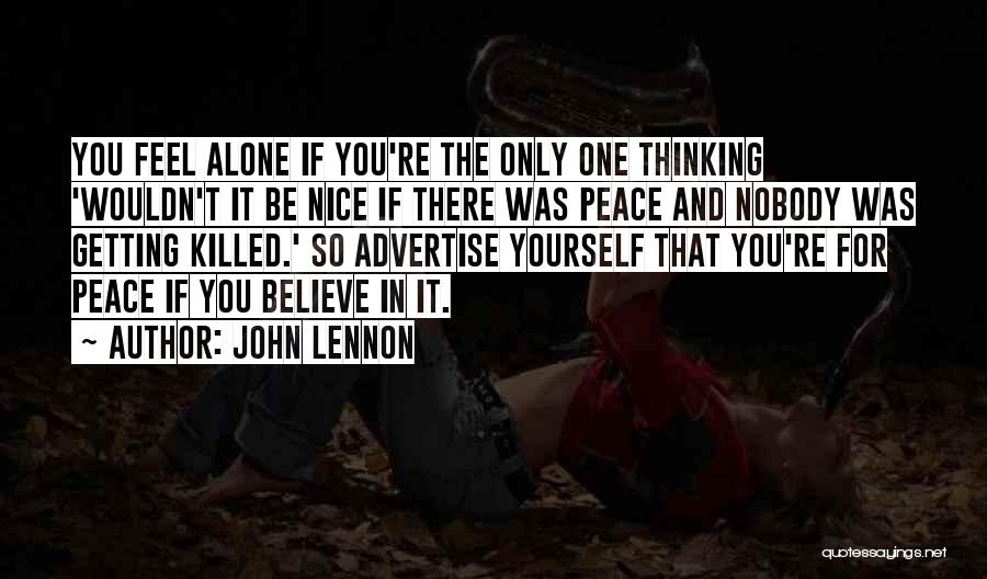 Sometimes You Feel So Alone Quotes By John Lennon