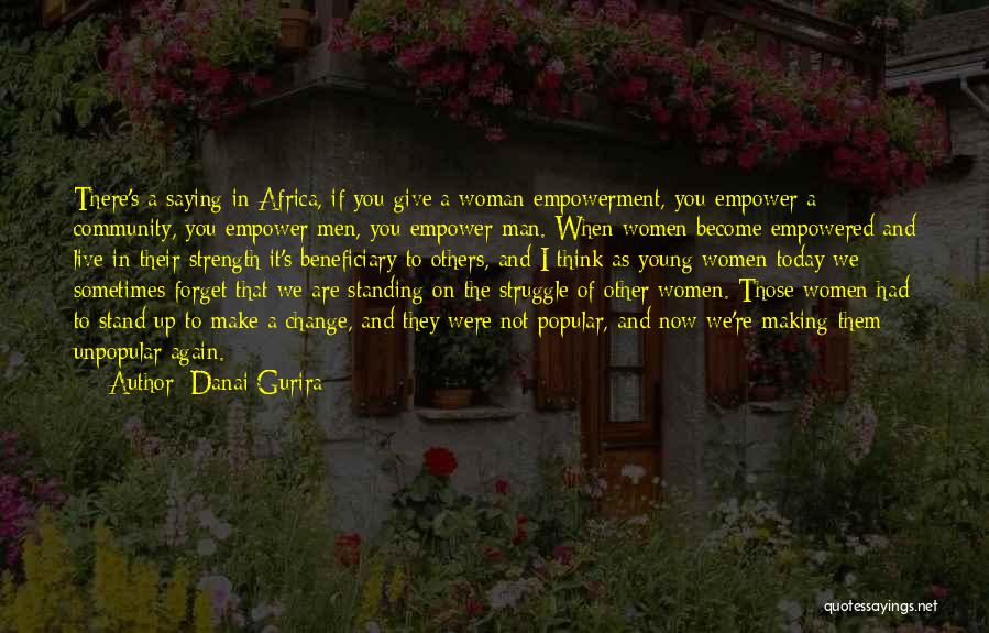 Sometimes You Give Up Quotes By Danai Gurira