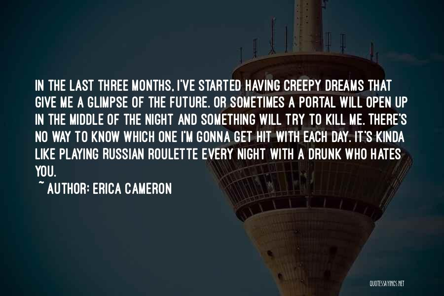 Sometimes You Give Up Quotes By Erica Cameron