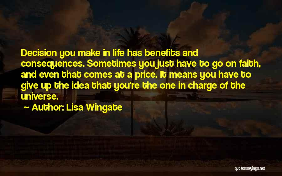Sometimes You Give Up Quotes By Lisa Wingate