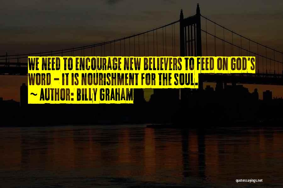 Sometimes You Have To Encourage Yourself Quotes By Billy Graham