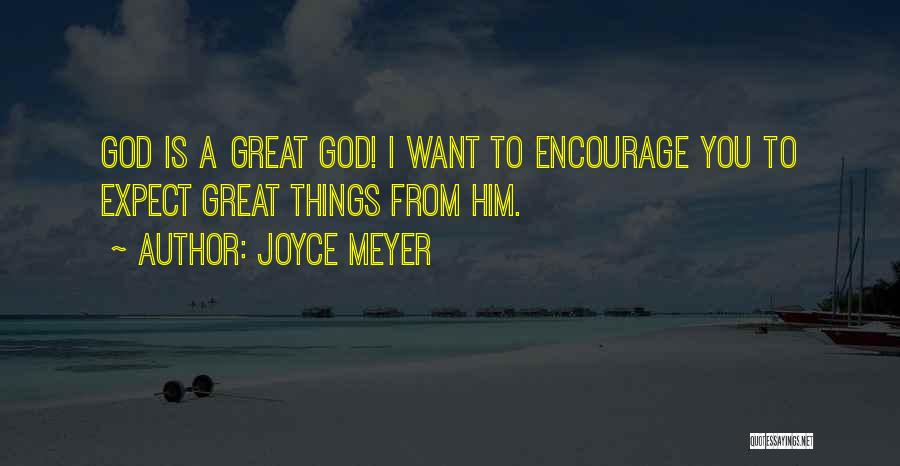 Sometimes You Have To Encourage Yourself Quotes By Joyce Meyer