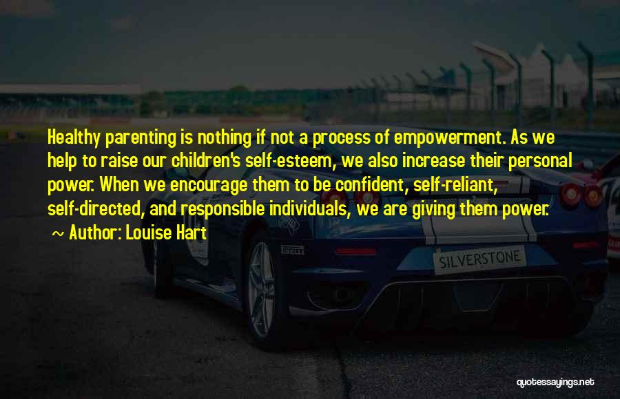 Sometimes You Have To Encourage Yourself Quotes By Louise Hart