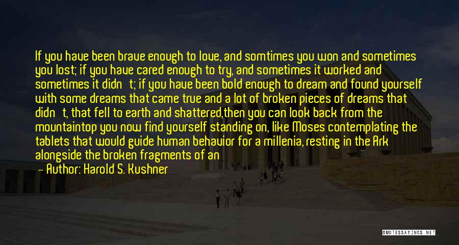 Sometimes You Have To Realize Quotes By Harold S. Kushner