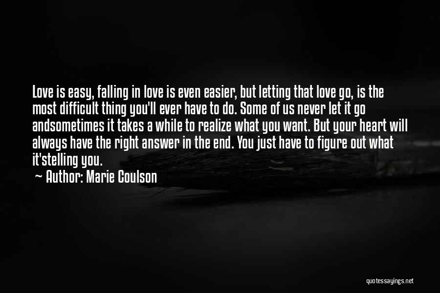 Sometimes You Have To Realize Quotes By Marie Coulson